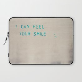 I can feel your smile ... Laptop Sleeve