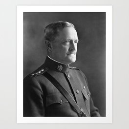 John J. Pershing - Commander of American Expeditionary Force Art Print