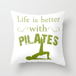 Better with PILATES Throw Pillow