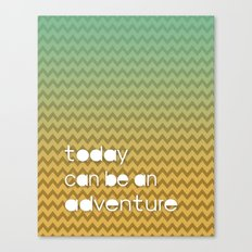 Today Can Be An Adventure Poster Teal Yellow Chevron Canvas Print