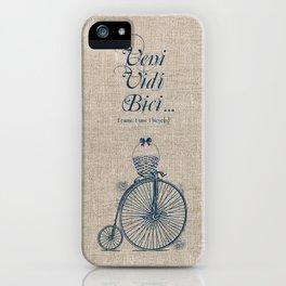 Veni. Vidi. Bici iPhone Case