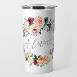 Always - Silver Travel Mug