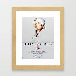 John Adams, Revolution, Join Or die Framed Art Print