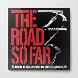 The Road So Far Metal Print