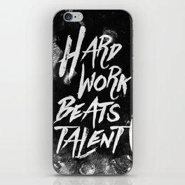 Inspirational typographic quote Hard Work Beats Talent iPhone Skin