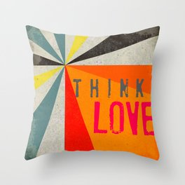 Think Love Throw Pillow