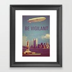 Fringe Division: Be Vigilant Framed Art Print