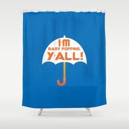 Yondu GOTG Mary Poppins Y'all Umbrella Shower Curtain