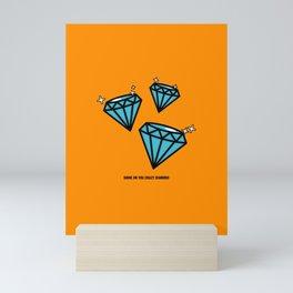 Shine On You Crazy Diamond Mini Art Print