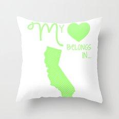 My Heart Belongs in California Throw Pillow