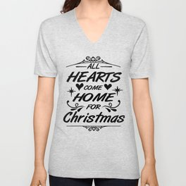 All hearts come home for Christmas Unisex V-Neck