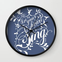 Let Your Heart Sing Wall Clock