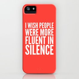 I Wish People Were More Fluent in Silence (Red) iPhone Case