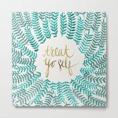 Treat Yo Self – Gold & Turquoise Metal Print