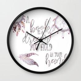 A book is a dream Wall Clock