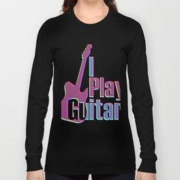 I Play Guitar Colorful Long Sleeve T-shirt