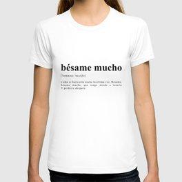 Bésame mucho T-shirt