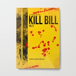 KILL BILL - VOL. II MINIMAL MOVIE POSTER Metal Print