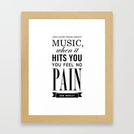 The good thing about Music Framed Art Print