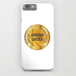 Abraham Lincoln Metal Stamp iPhone Case