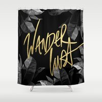 wanderlust Shower Curtains featuring Wanderlust by Tamsin Lucie