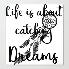 Catching Dreams Canvas Print