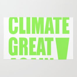 Make The Climate Great Again Rug