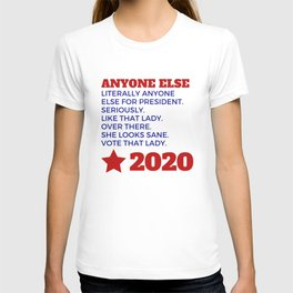 Anyone Else 2020 T-shirt