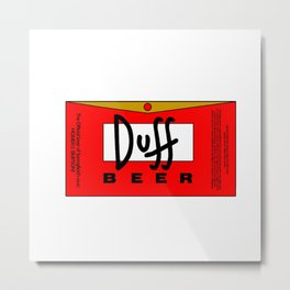 Can't Get Enough of That DUFF Metal Print