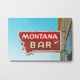 Montana Bar Metal Print