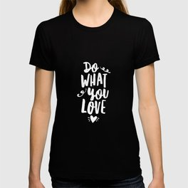 Do What You Love black and white modern typography quote poster canvas wall art home decor T-shirt