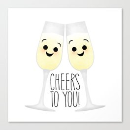 Cheers To You! Champagne Canvas Print