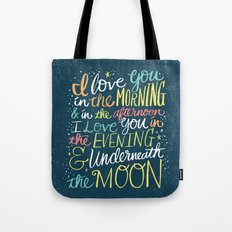 I LOVE YOU IN THE MORNING (color) Tote Bag