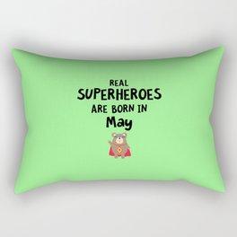 Superheroes are born in May T-Shirt Diu51 Rectangular Pillow