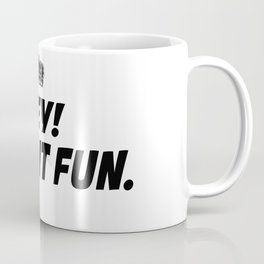 Kep It Fun Coffee Mug
