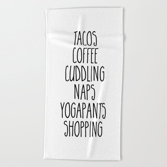 Tacos & Coffee Funny Quote Beach Towel
