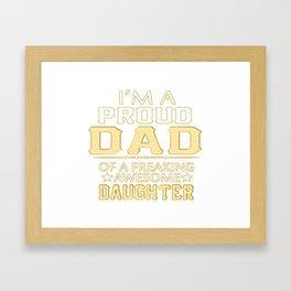 I'M A  PROUD DAD Framed Art Print