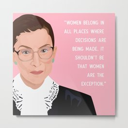 Notorious RBG Women Belong Quote Print in Pink  Metal Print
