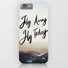 Fly Away Fly Today Slim Case iPhone 6s