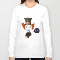 mad hatter Long Sleeve T-shirts featuring Mad Hatter by Lourenço Santos