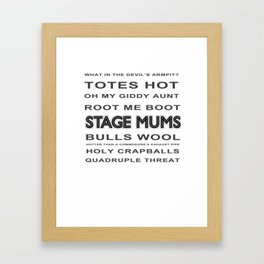 Stage Mums Quotes Framed Art Print