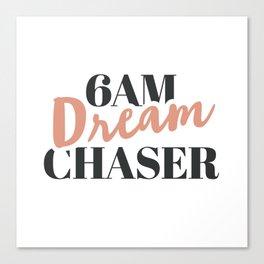 6am Dream Chaser Canvas Print