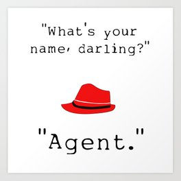 What's your name, darling? Art Print