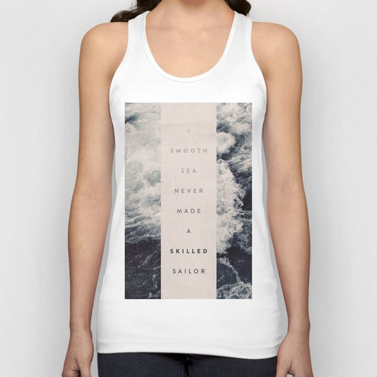 A Smooth Sea Never Made A Skilled Sailor Unisex Tank Top