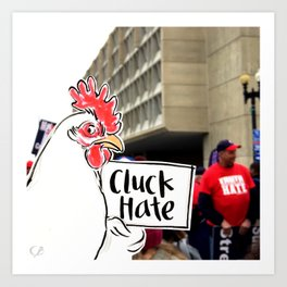 Womens March: Cluck Hate Art Print