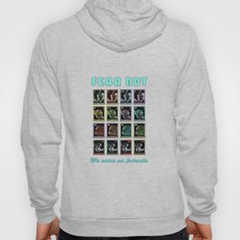 Fear Not, We Come As Friends Hoody