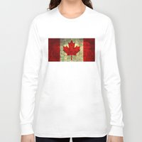 canada Long Sleeve T-shirts featuring Oh Canada! by Bruce Stanfield