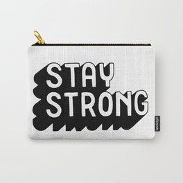 Stay strong Carry-All Pouch