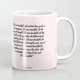 She is beautiful pink Coffee Mug