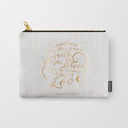 Faith, Hope & Love Carry-All Pouch